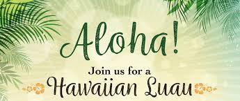 HAWAIIAN LUAU Weekend